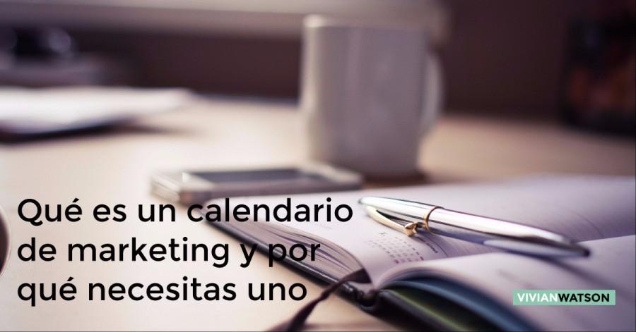 Qué es un calendario de marketing y por qué necesitas uno