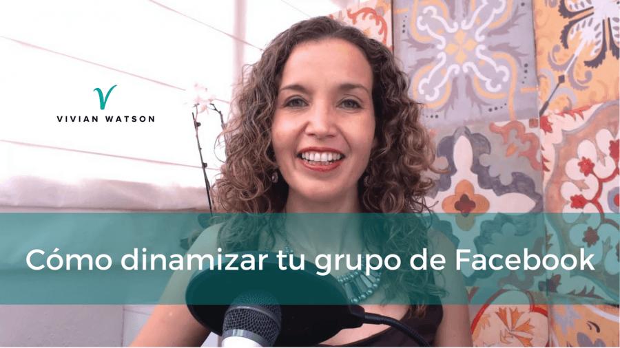 [Vlog] Cómo dinamizar tu grupo de Facebook