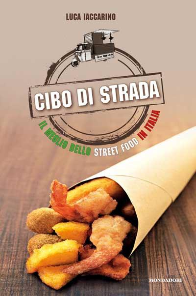 Il meglio dello street food in Italia