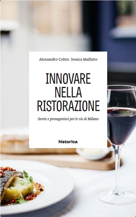 I venti ristoranti creativi e innovativi di Milano in un libro