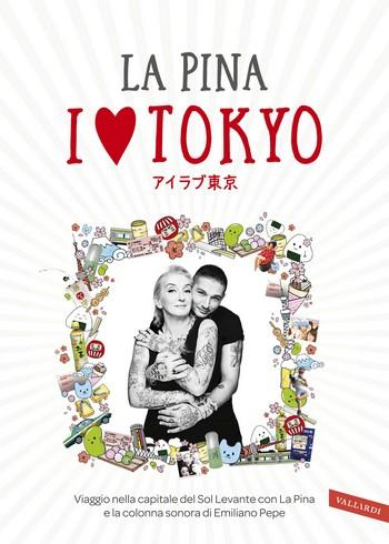 I Love Tokyo – la guida della città di La Pina