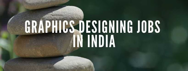 Graphic Designing Jobs in India