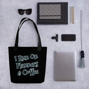 Planner Bag - I Run on Planners and Coffee - Coffee Lover - Planner Tote - Tote Bag