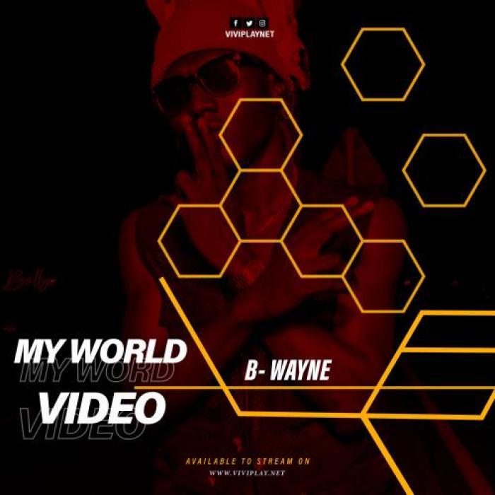B-Wayne – My World (Official Music Video) Joe Gameli (TMP Studios)