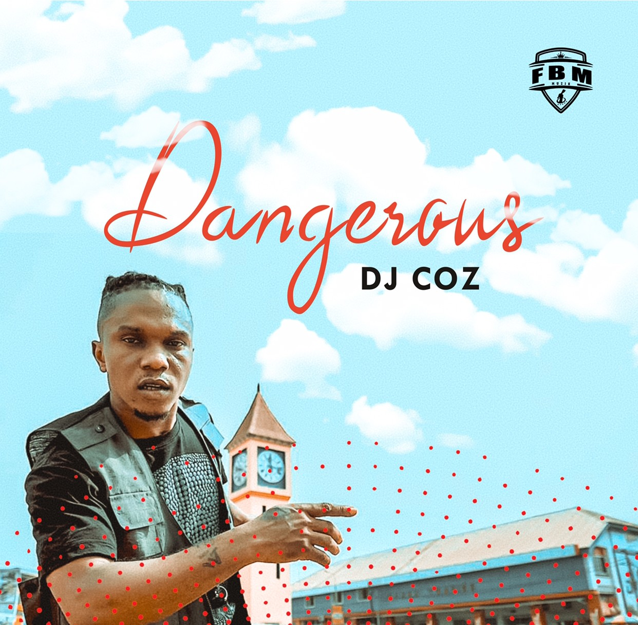 Dj Coz – Dangerous (Official Video)
