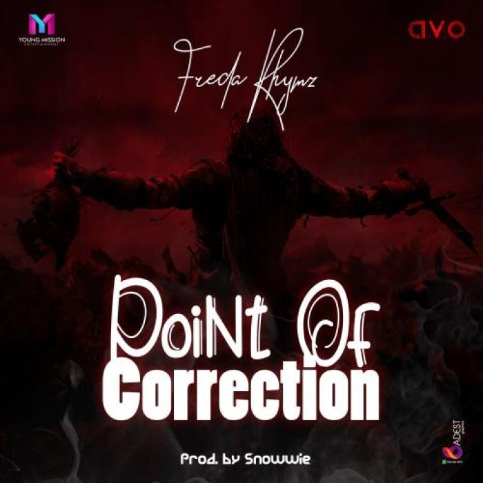 Freda Rhymz – Point Of Correction (Official Video)