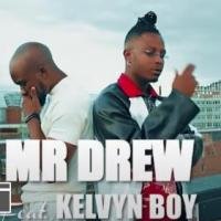 Mr Drew - Later feat. Kelvynboy (Official Video)