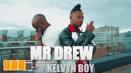 Mr Drew – Later feat. Kelvynboy (Official Video)