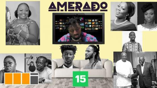 Amerado – Yeete Nsem Episode 15