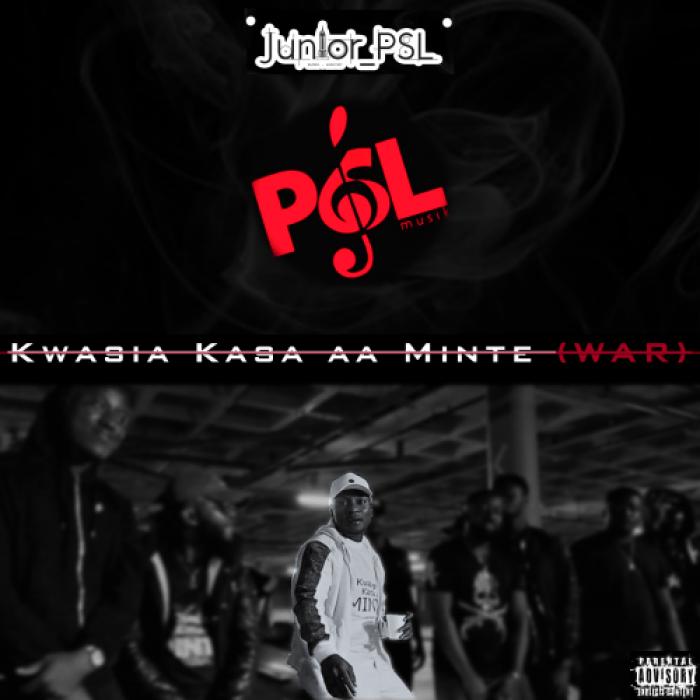 Junior PSL – Kwasia Kasa aa Minte (War)(Official Video)