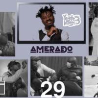 Amerado - Yeete Nsem Episode 29