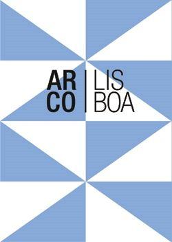 Del 26 al 29 de mayo se celebrará la primera Feria Internacional de Arte Contemporáneo: ARCOlisboa.
