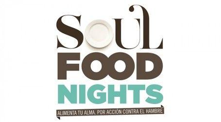 Soul Food Nights. Alimenta tu alma por Acción Contra el Hambre