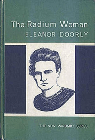 Portada del libro The Radium Woman de de Eleanor Doorly