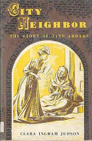 Portada del libro City Neighbor. The story of Jane Addms de por Clara Ingram Judson