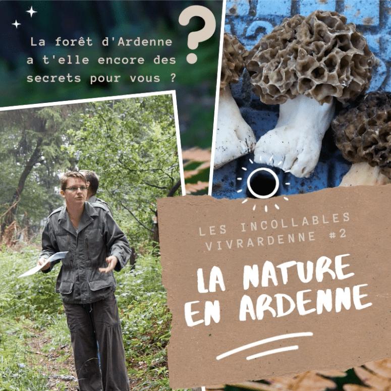 Les Incollables VivrArdenne #2 Nature Ardenne