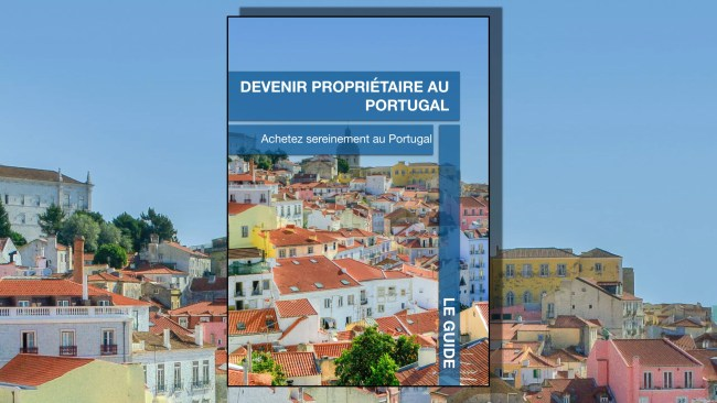 GUIDE IMMOBILIER AU PORTUGAL