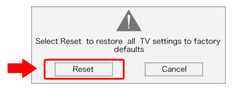 are you sure you want to reset TV settings to factory defaults