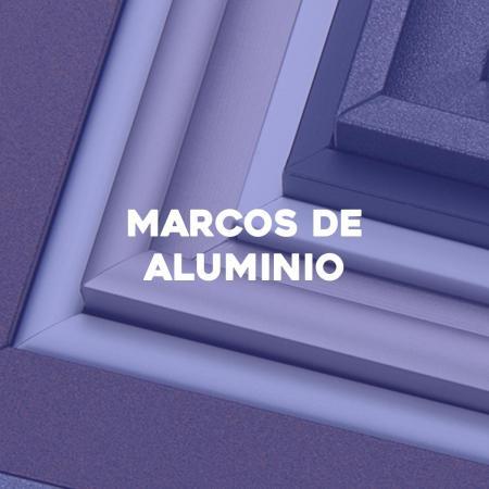 Marcos de aluminio