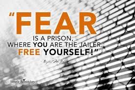 fear as a prison