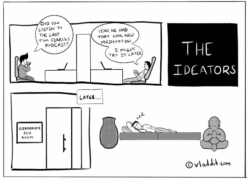 Ideators #5 – Zen Room