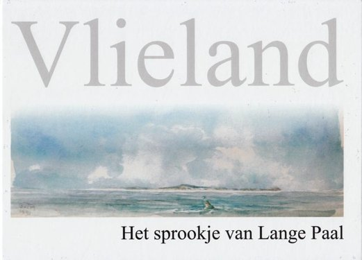 Vlieland - Het sprookje van Lange Paal Boek omslag