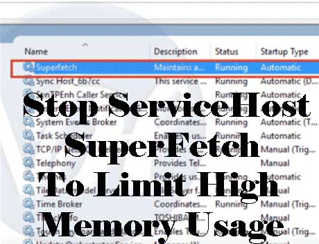Stop servicehost superfetch methods