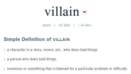 Villains vs Antagonists: A field guide - http://vlnresearch.com/villains-vs-antagonists - villain definition merriam webster