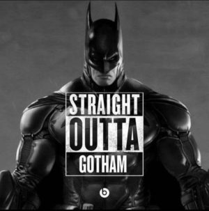 straight outta gotham batman