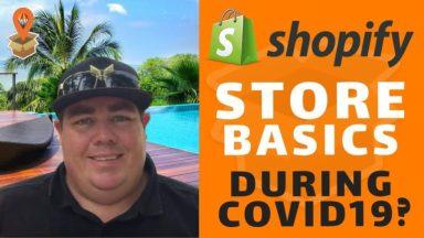 Shopify Store Basics During COVID19 – Dropship Downunder – Drop Shipping Australia [Video]