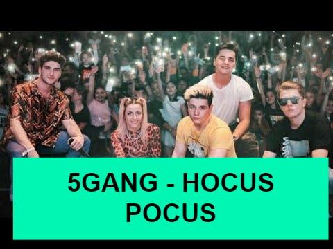 5GANG Hocus Pocus e piesa sfarsitului de an