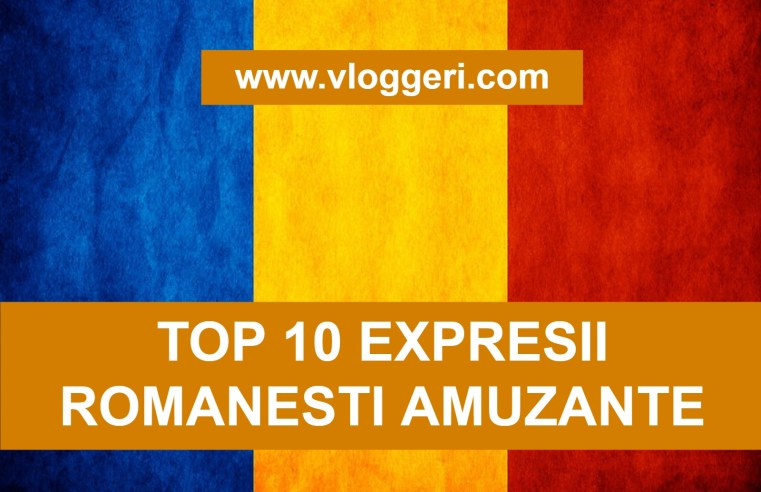 top 10 expresii romanesti amuzante