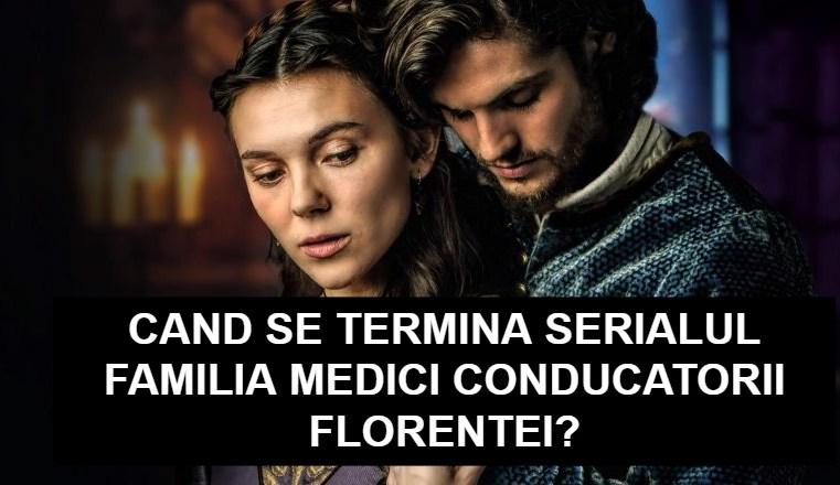 Cand se termina Familia Medici Conducatorii Florentei