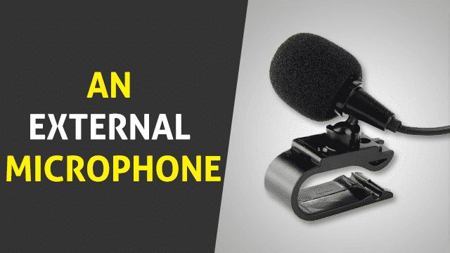 An External Microphone
