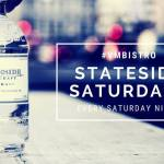 stateside saturdays at vm bistro 2019