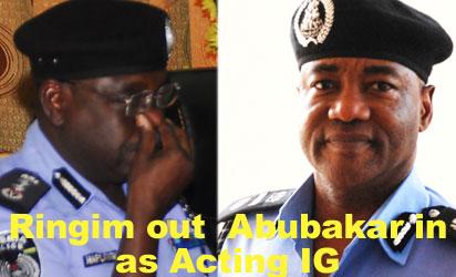 RINGIM: Fired and  ABUBAKAR: Ready to serve