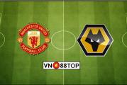 Soi kèo, Tỷ lệ cược Manchester United - Wolverhampton 00h30' 02/02/2020