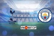 Soi kèo, Tỷ lệ cược Tottenham - Manchester City 23h30' 02/02/2020