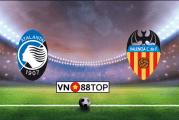 Soi kèo, Tỷ lệ cược Atalanta vs Valencia 02h00' 20/02/2020