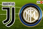 Soi kèo, Tỷ lệ cược Juventus vs Inter Milan, 02h45 ngày 9/3/2020