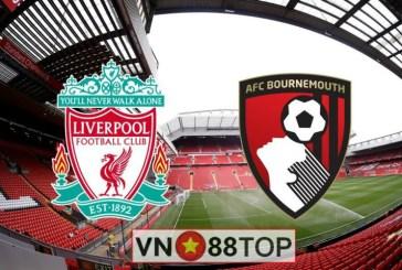 Soi kèo, Tỷ lệ cược Liverpool vs Bournemouth 19h30′ 07/03/2020