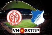 Soi kèo, Tỷ lệ cược Mainz 05 vs Hoffenheim, 20h30 ngày 30/5/2020