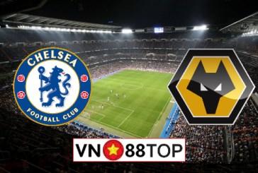 Soi kèo nhà cái, Tỷ lệ cược Chelsea vs Wolves - 22h00 - 26/07/2020