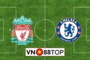 Soi kèo nhà cái, Tỷ lệ cược Liverpool vs Chelsea - 02h15 - 23/07/2020
