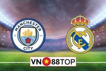 Soi kèo nhà cái, Tỷ lệ cược Manchester City vs Real Madrid - 02h00 - 08/08/2020