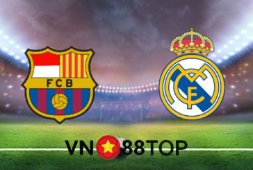Soi kèo nhà cái, Tỷ lệ cược Barcelona vs Real Madrid - 21h00 - 24/10/2020