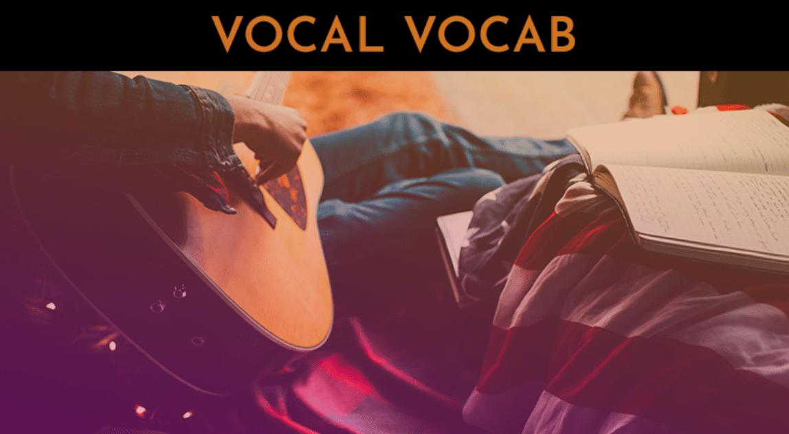 vocal vocab. 30 day singer