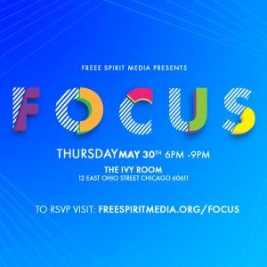 Free Spirit Media Presents Focus