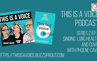 Podcast on Covid, singing and lung healthwith Gillyanne Jeremy and special guest Phoene Cave