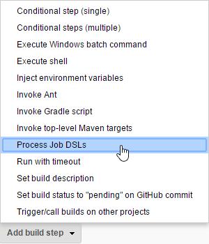 Add build step: Process Job DSLs